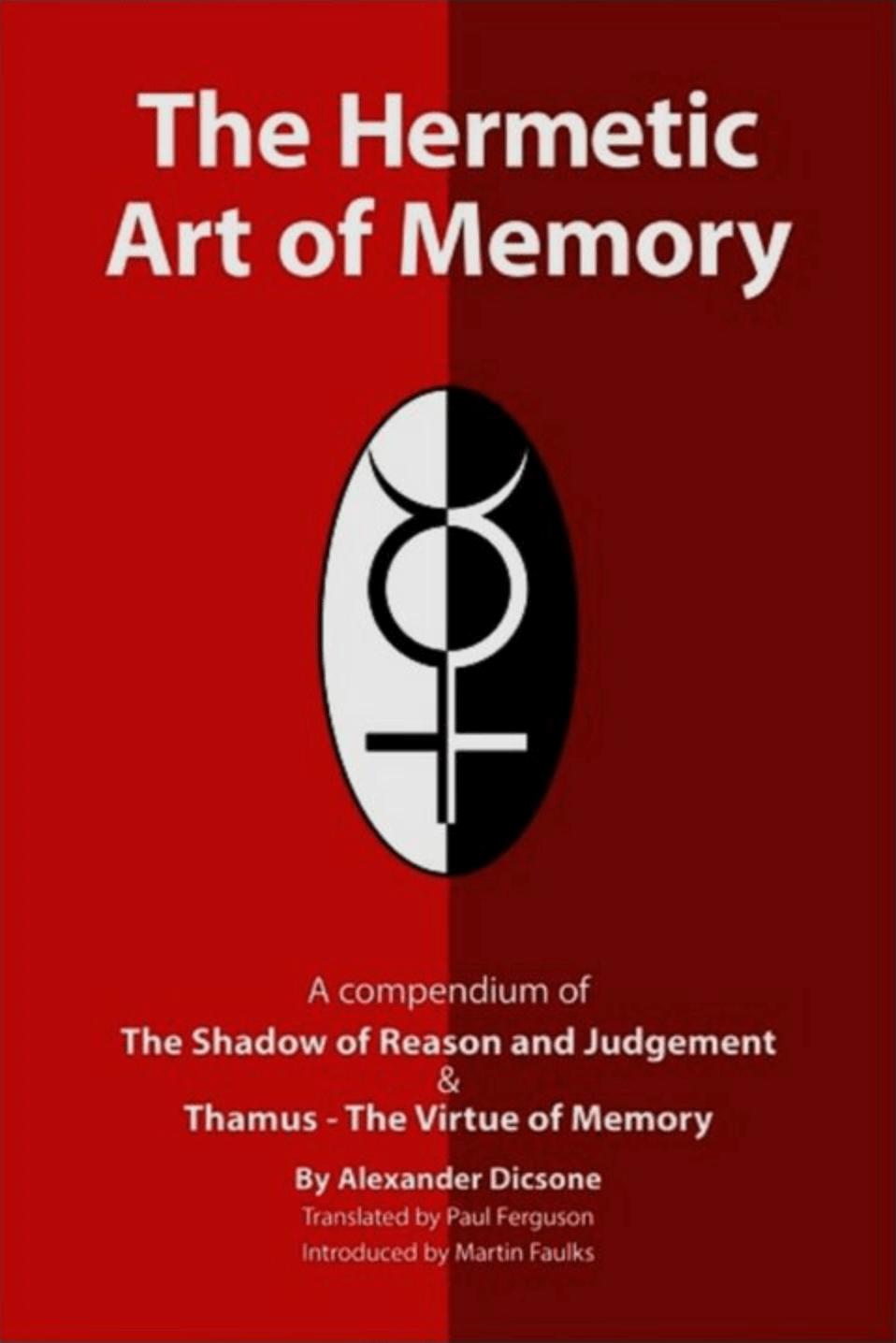 The Hermetic Art Of Memory Martin Faulks